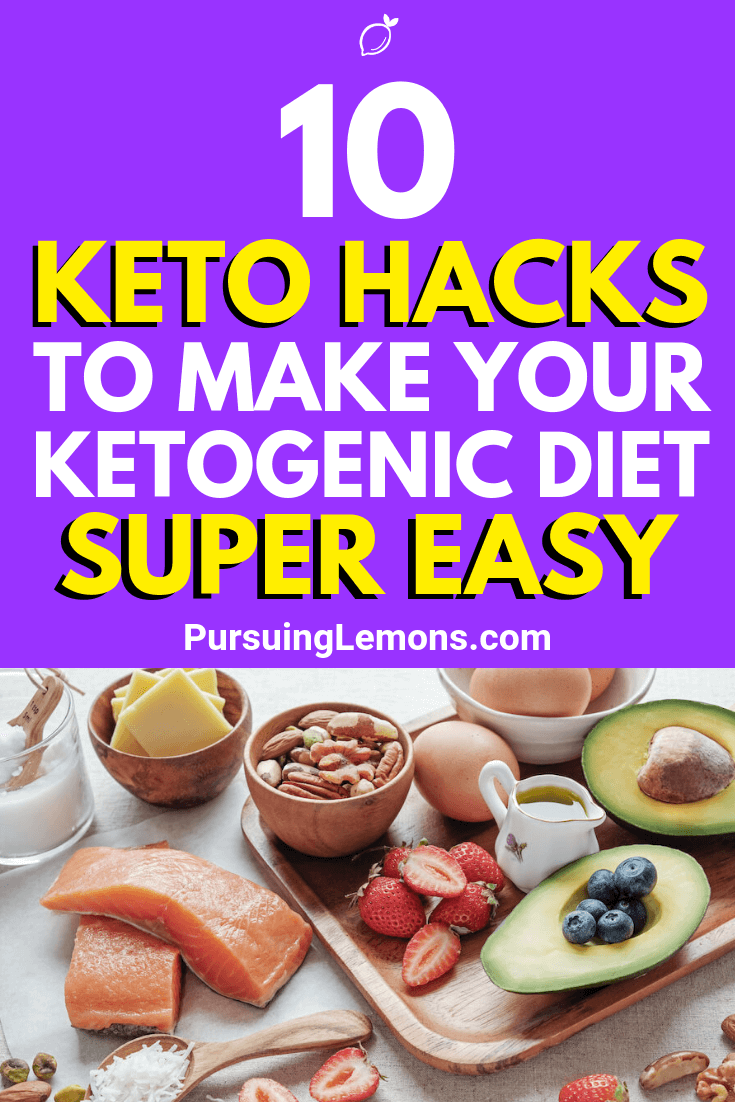 Having a hard time with the keto diet? Fret not! These useful hacks and tricks will help make your ketogenic diet super easy.