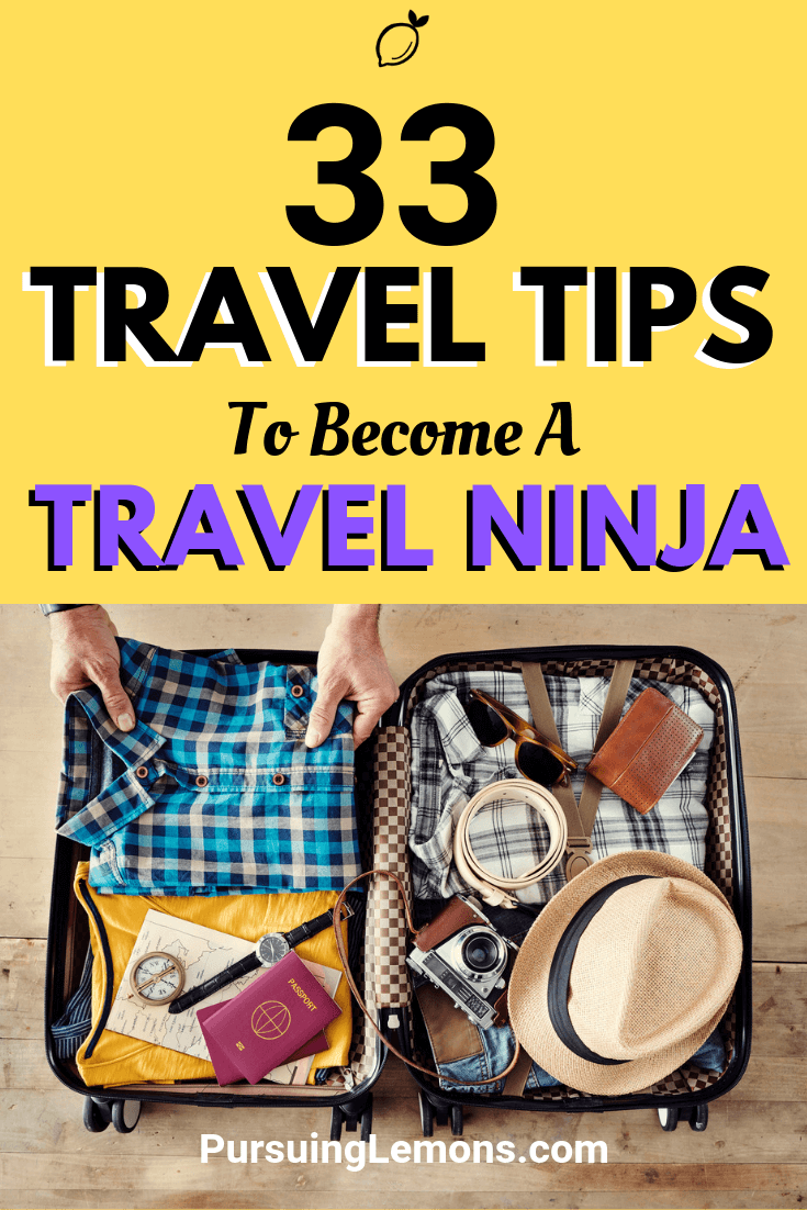 This list of travel tips that will help to save money, travel lighter, prepare for different situations and most importantly,put your mind at ease.