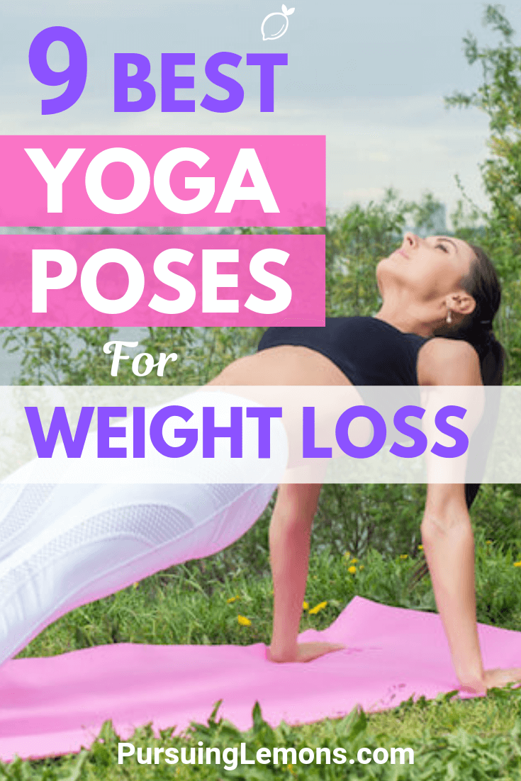 Finding ways to lose weight? Yoga is one of the best workouts for weight loss to burn fats and improve your metabolism. Here are 9 yoga poses to practice!