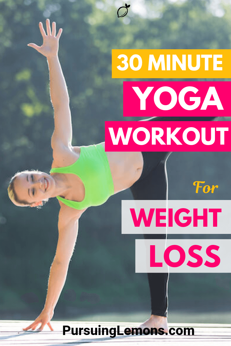 Transform your body today with this 30 minute yoga workout for weight loss to burn fats, lose weight, and stay healthy!