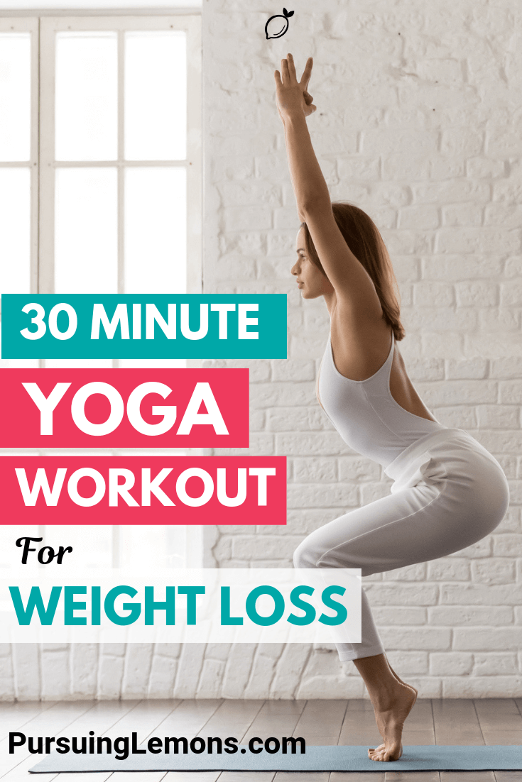Are you looking for ways to lose weight? Try out this 30 minute yoga workout for weight loss to get your dream body!
