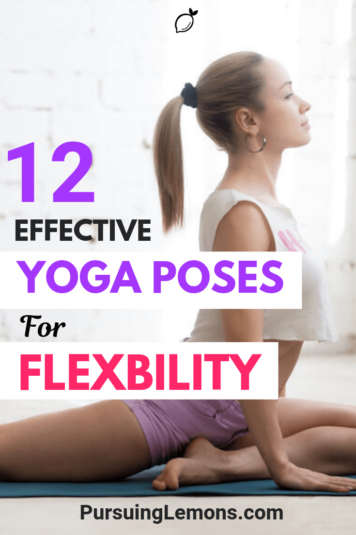 Level up your lifestyle by following these effective yoga poses designed to improve your flexibility!