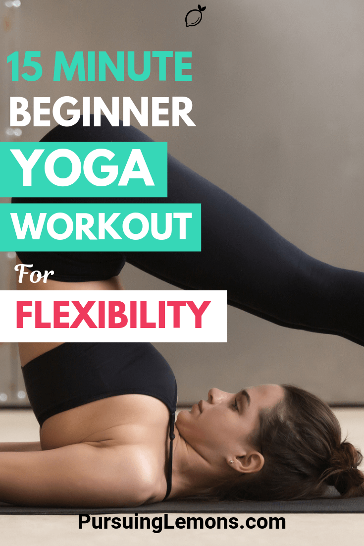 Improving your flexibility has many benefits to the body. This beginner yoga workout for flexibility is designed for body strengthening and increasing flexibility.