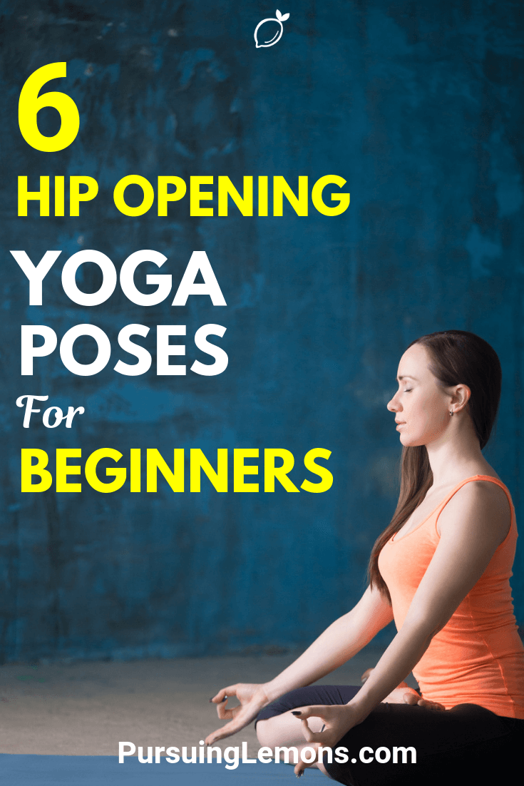 Live a healthy lifestyle and prevent future body aches by following these hip opening yoga poses!