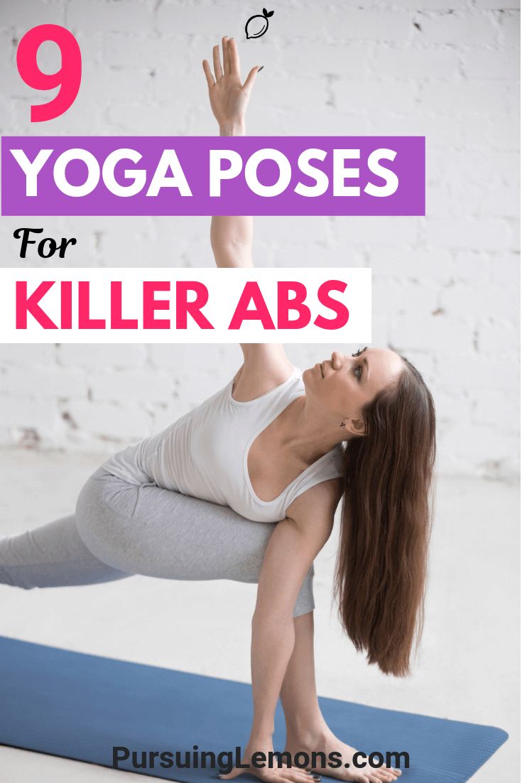 Say goodbye to flabby tummies! These yoga poses will help you to build a strong core and get those killer abs you've always wanted.