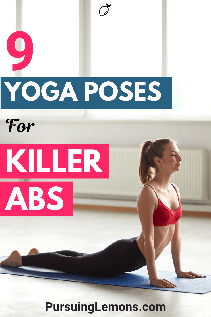 Want to get that summer body with killer abs? These yoga poses will do just the trick to help you achieve that and build a strong core.