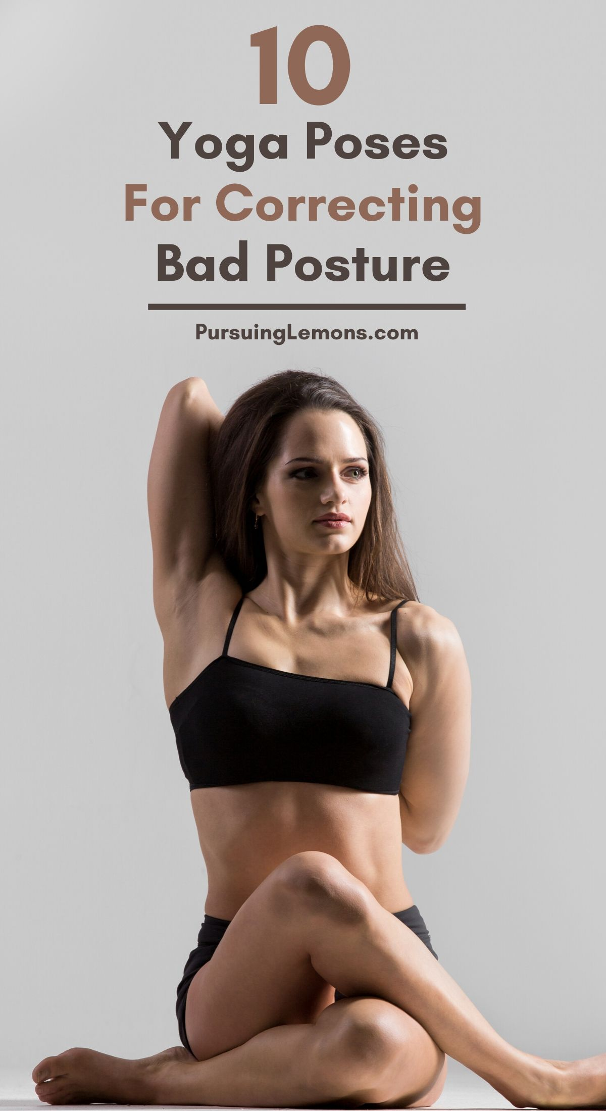 10 Yoga Poses For Correcting Bad Posture | Having sore neck and back pains that won't go away? Here are 10 yoga poses for correcting bad posture designed to strengthen your back and core muscles. #yoga #yogaforposture #yogaposes