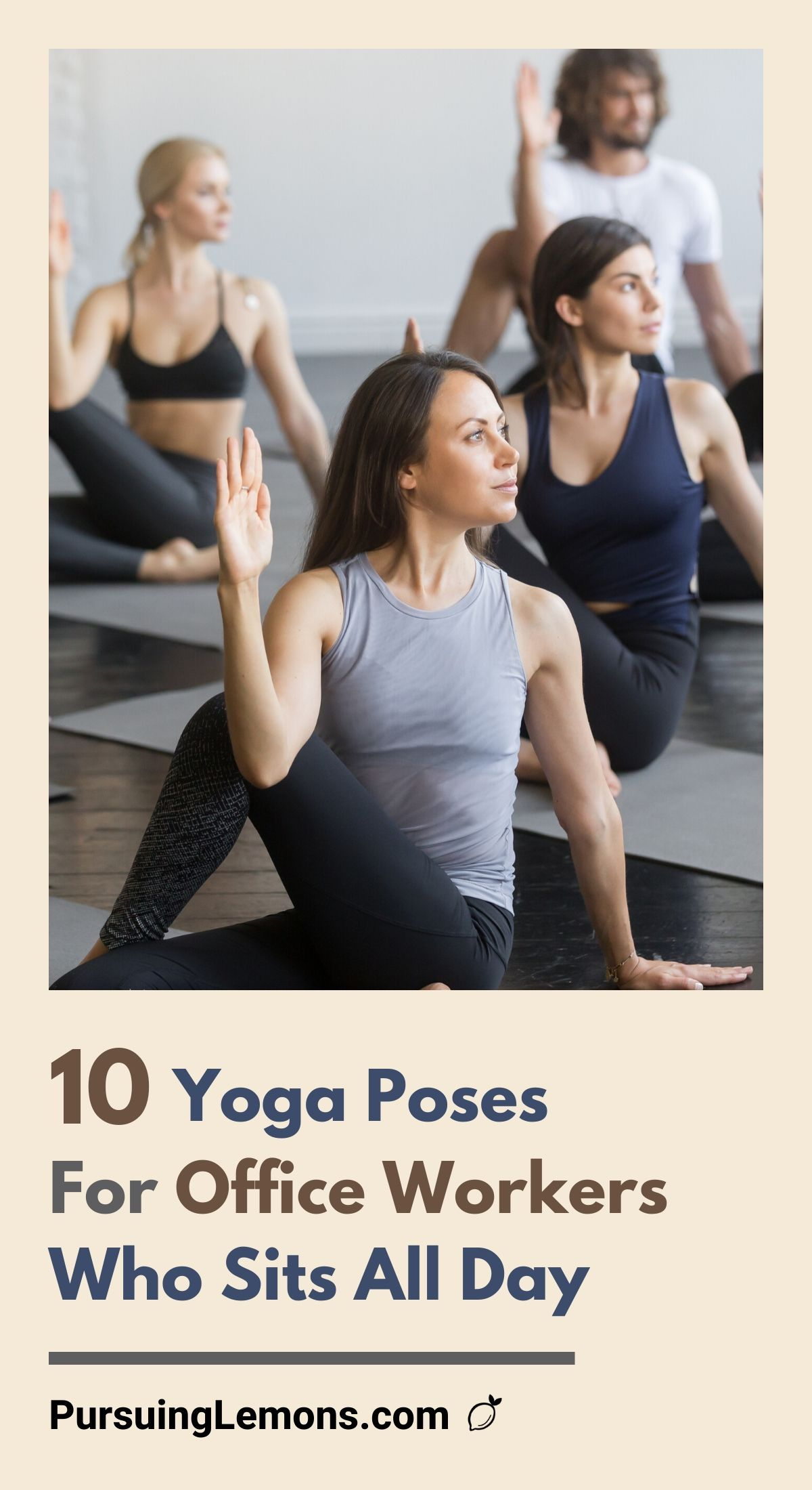 10 Yoga Poses For Office Workers Who Sits All Day