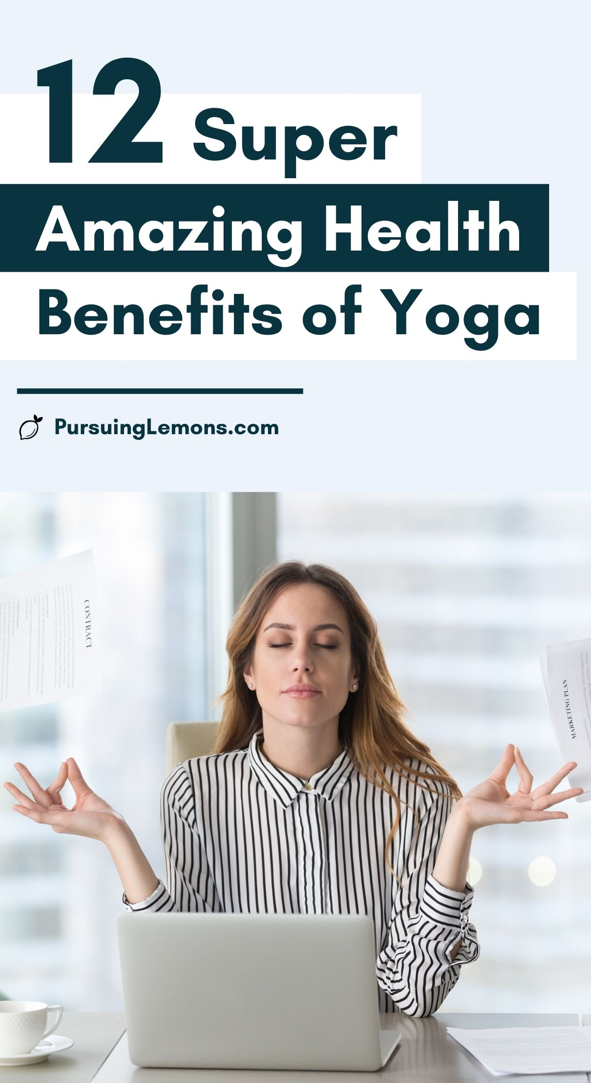 12 Super Amazing Health Benefits of Yoga   Yoga is a natural way of transforming your health. By practicing yoga poses (asanas), breathing techniques and meditation, you will see improvement in your physical and mental health. Here are 12 health benefits of yoga on why you should consider practicing yoga daily! #yoga #yogabenefits #yogalifestyle