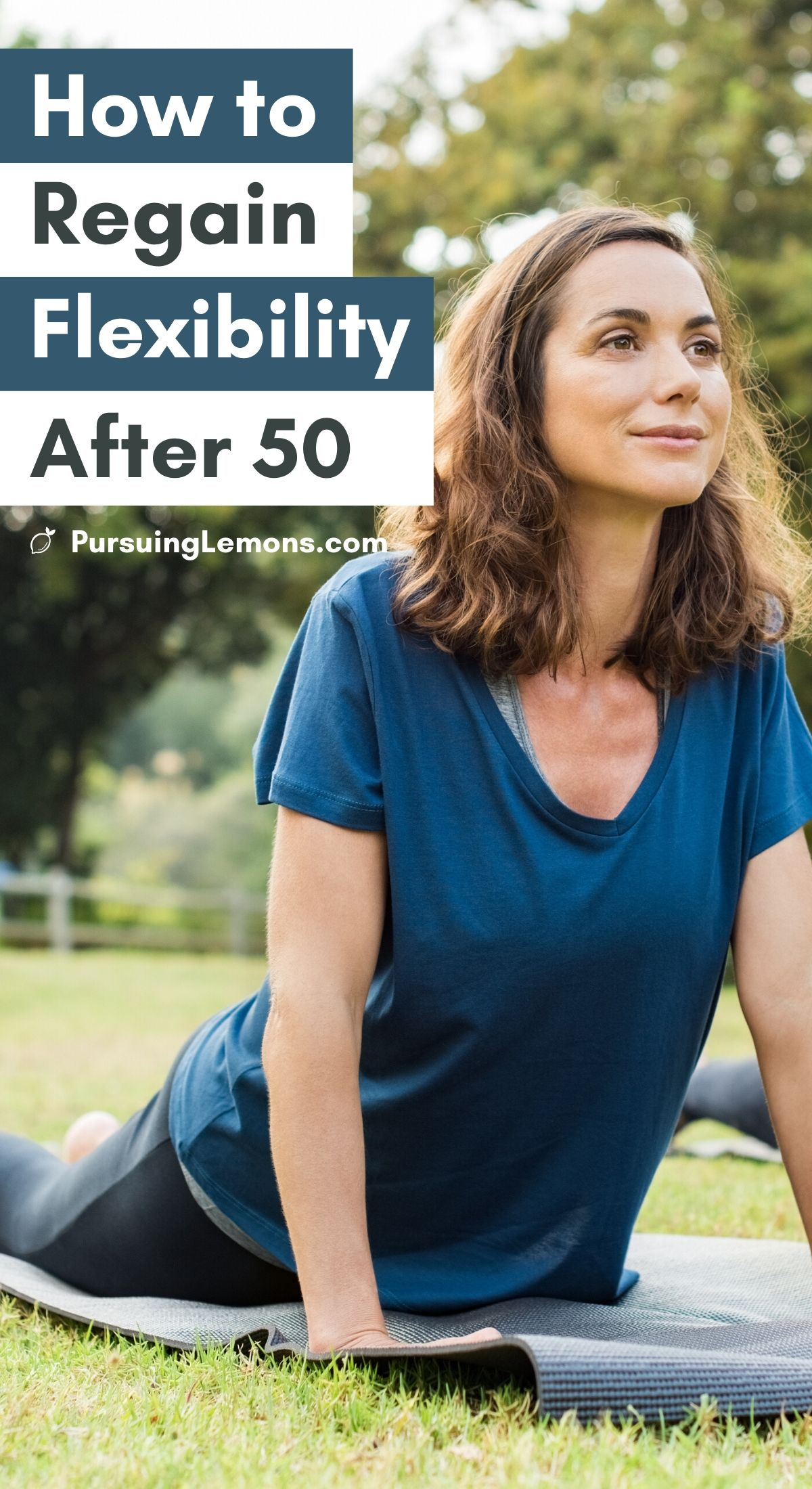 How To Regain Flexibility After 50   Age is just a number! Don't let it stop you from being flexible. Start practicing these yoga poses & yoga stretches daily to help regain flexibility even if you're over 50. Increasing your flexibility will also prevent back pains and neck pains.  #yoga #flexibility #yogaposes #regainflexibility