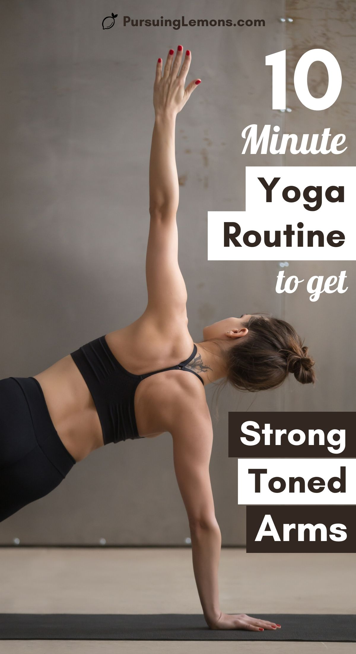 10 Minute Yoga Routine to Get Strong and Toned Arms : yoga toned arms | yoga for toned arms | yoga for arms | arm workout | arm fat exercises | arm exercises women | arm workout women  Want to get rid of your flabby arms? Do these simple yoga poses for toned arms in this yoga routine every day.  #yogaforarms #armworkout