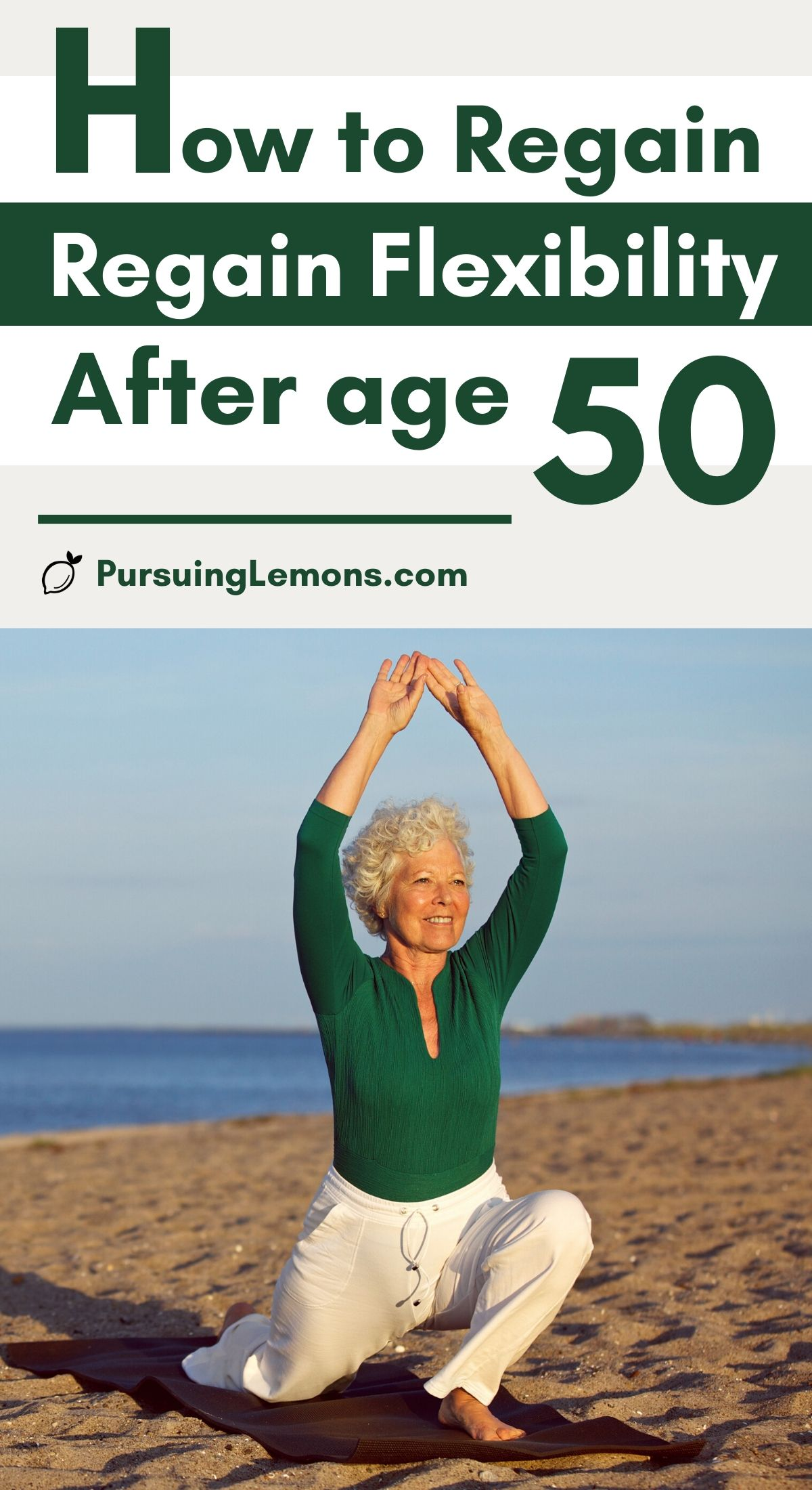 How To Regain Flexibility After 50 | Don't let old age affect your health! Aging can cause our bodies to be less flexible which leads to more body pains. Here are yoga poses & yoga stretches you can practice daily to regain flexibility even if you're over 50. Increasing your flexibility can help to relieve and prevent back pain, neck pain, and improve posture. #yoga #flexibility #yogaposes #regainflexibility