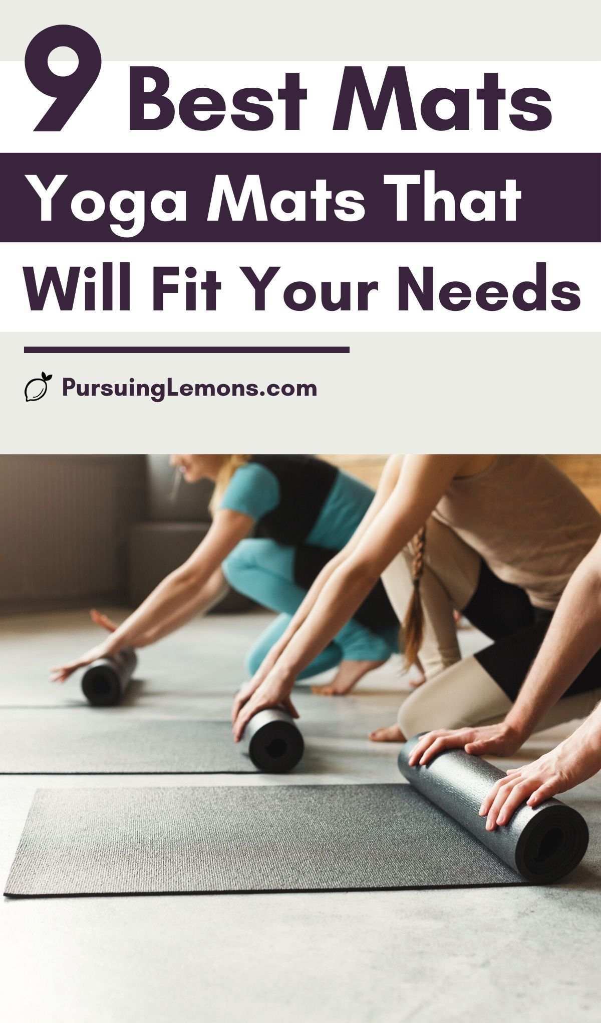 The 9 Best Yoga Mats That Will Fit Your Need   Not all yoga mats are created equal. There is the grippy mat, the thick yoga mat and some may be a thin yoga mat. They're just too many different yoga mats available. Our goal is to help you choose the perfect yoga mat! In our opinion, this is the 9 best yoga mats out there! #yoga #yogamat #mats #yogamats