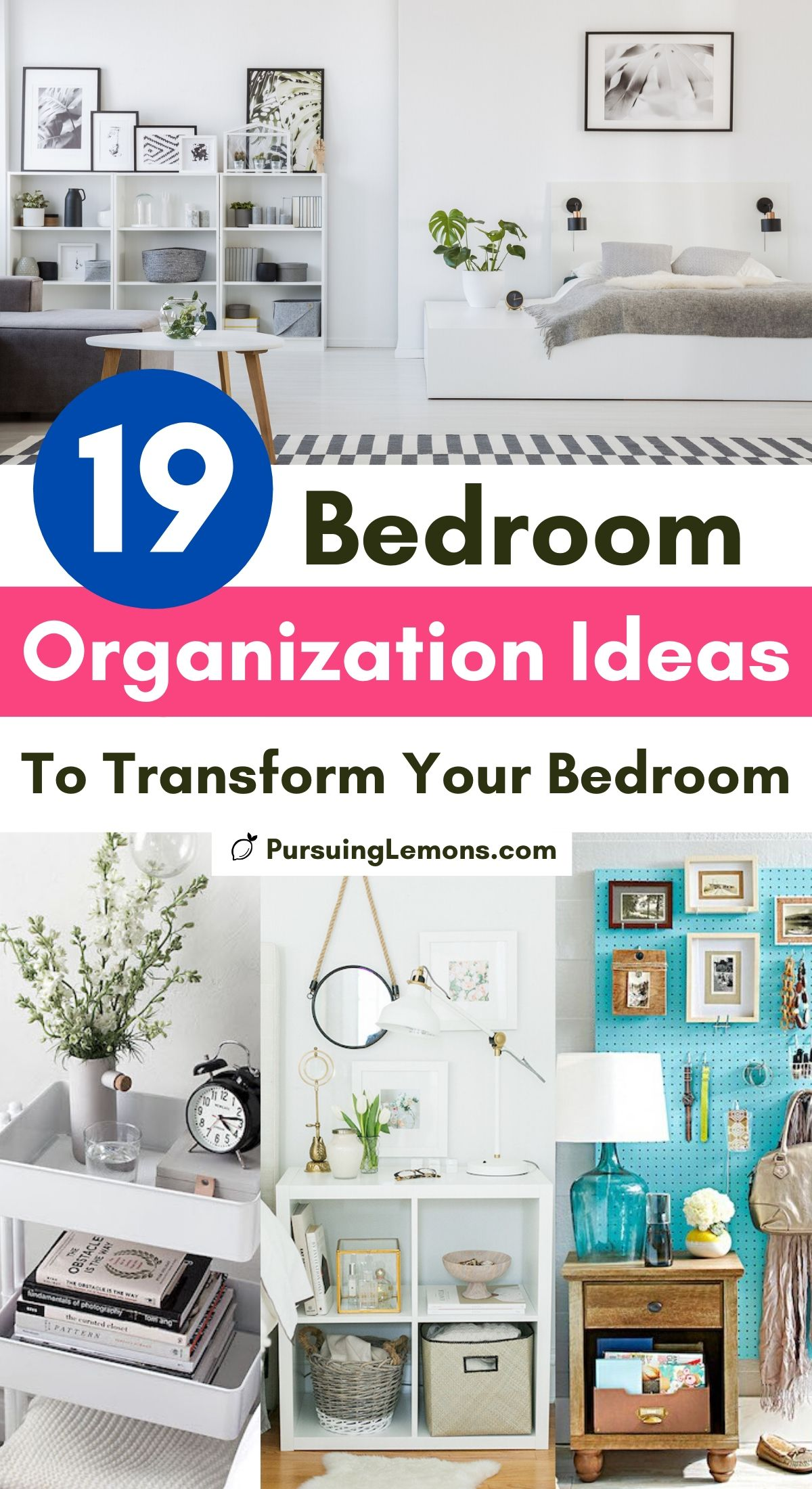 19 Bedroom Organization Ideas That Will Transform Your Bedroom | Organize bedroom with these bedroom organization tips. You will find bedroom storage and organization ideas in this list post. These bedroom organization tricks will keep even the smallest bedroom neat, tidy and organized! #bedroomorganization #organizingbedroom #bedroomhacks