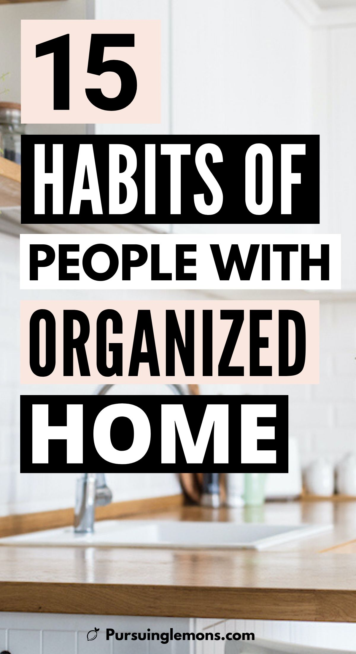 If you need some good organization hacks, then definitely read this post that'll help you with your organizing habits. These are really good organizing tips for your home. Start adopting these habits to make a better, organized home. #habits #organization #organizing