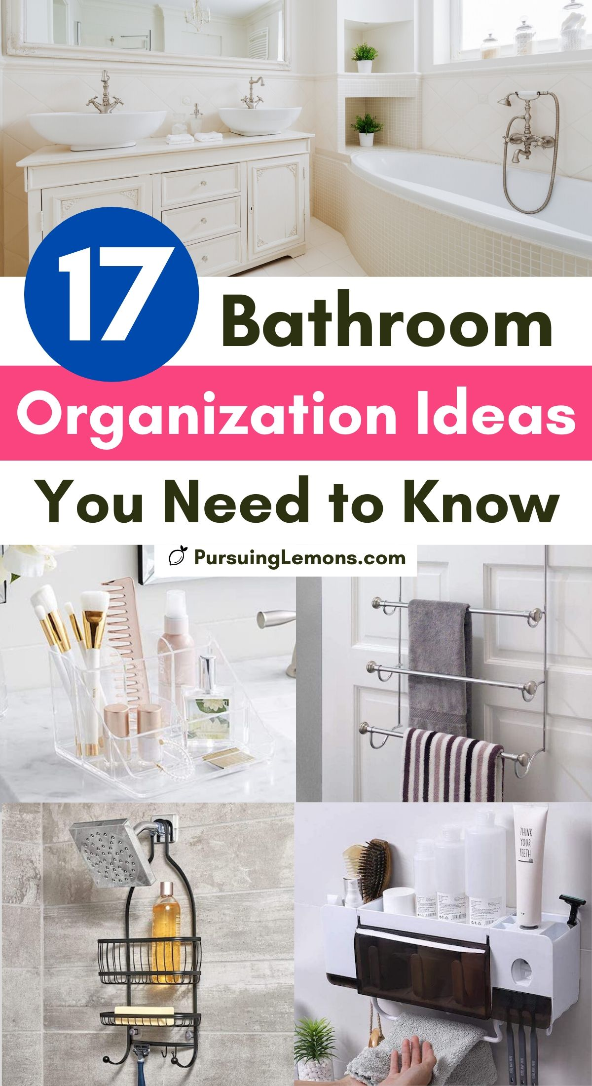 17 Bathroom Organization Ideas You Need to Know | Keep your small bathroom organized with these bathroom organization hacks. You can start organizing the bathroom with these organizing ideas for bathrooms. If you want to know how to organize a bathroom, you can start with these bathroom organization ideas storage. #bathroomideasdiy #organizingbathroom